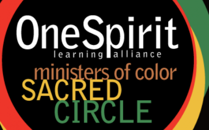 One Spirit Interfaith Ministers of Color Sacred Circle – Oct 10