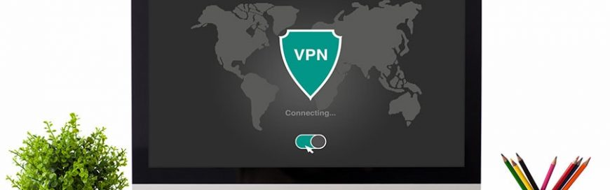 Why you need a VPN and how to choose one