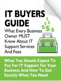 Free Report Download: The Business Owner's Guide To IT Support Services And Fees