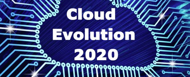 Cloud Evolution 2020 – October 24<sup>th</sup>, 29<sup>th</sup> and 31<sup>st</sup>