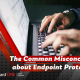 Common Misconception about Endpoint Protection - March 25th at 2pm