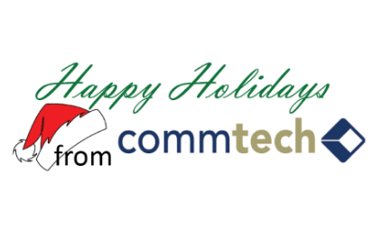 Happy Holidays! From CommTech