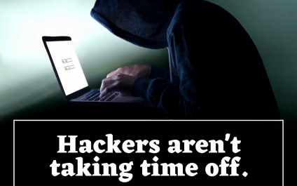 Hackers aren't taking time off