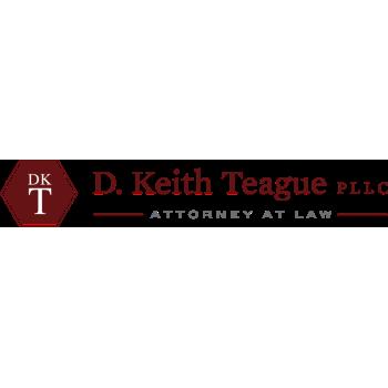D. Keith Teague PLLC