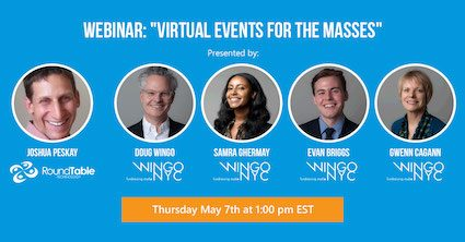 Past Event—Webinar—Virtual Events for the Masses—Co-Presented by Wingo NYC on May 7th