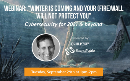 Winter is coming and your (fire)wall will not protect you. Cybersecurity for 2021 and beyond