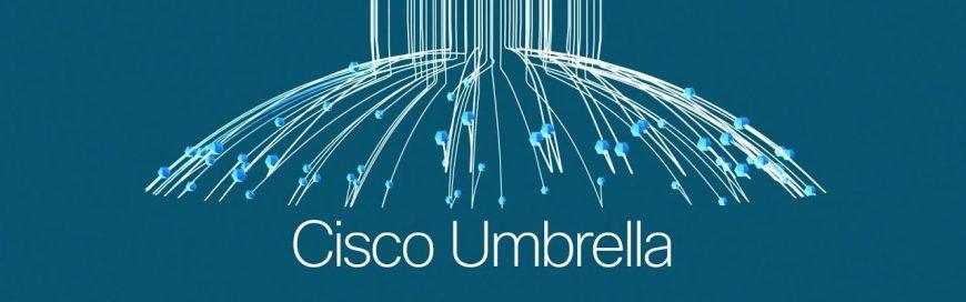 How Cisco Umbrella Provides a Powerful First Line of Defense