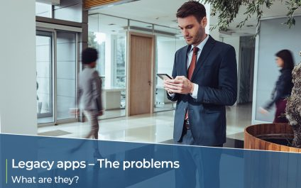 Legacy applications – The problems