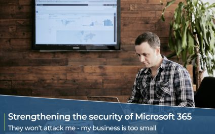 Strengthening the security of your Microsoft 365 ecosystem