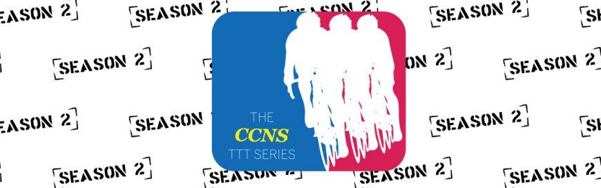 Season 2 of the CCNS TTT Series!