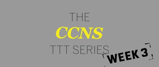 CCNS TTT Challenge Week 3 Highlights