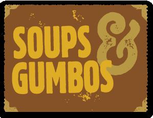 Soups & Gumbos