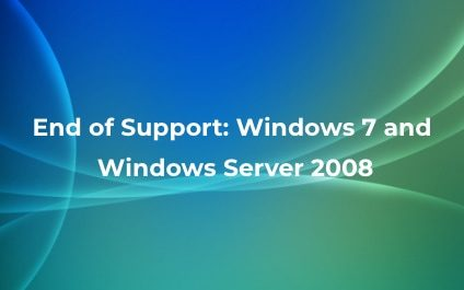 End of Support: Windows 7 and Windows Server 2008