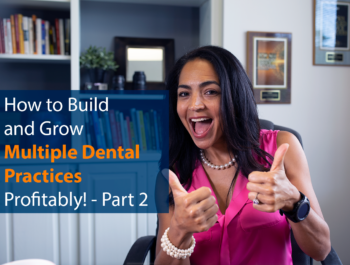 How to Build and Grow Multiple Dental Practices Profitably – Part 2 – Selecting the Right Practice Management & Imaging Software