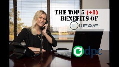 Top 5 (+1) Benefits of Weave Dental Software