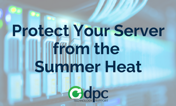 How to Protect Your Server from the Summer Heat