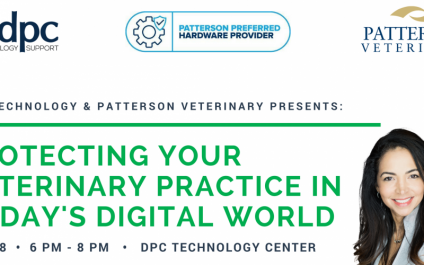 DPC Technology and Patterson Veterinary Presents: Protecting Your Veterinary Practice in Today's Digital World