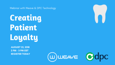 """DPC Technology and Weave Announce """"Creating Patient Loyalty"""" Webinar"""