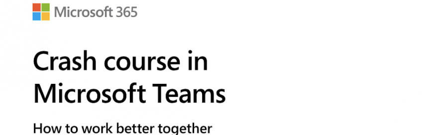Crash Course in Microsoft Teams