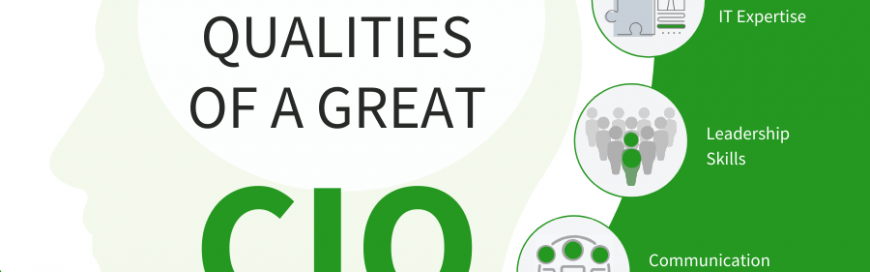 The top three qualities of a great CIO