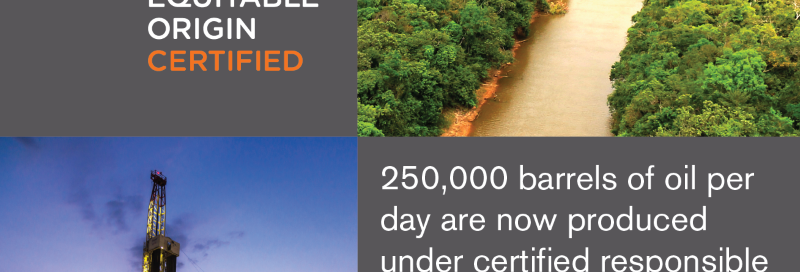 EO Certifies first Site for Responsible Oil Production!