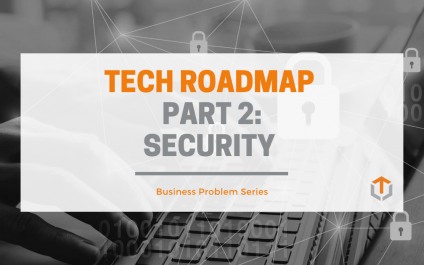 Building a Tech Roadmap — Part 2: Security