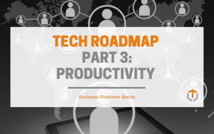 Building a Tech Roadmap — Part 3: Productivity