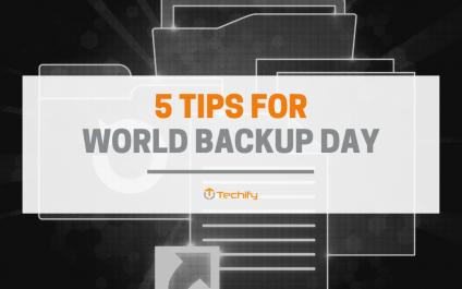 5 Tips For World Backup Day