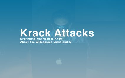 Krack Attacks: Everything You Need To Know About The Widespread Vulnerability