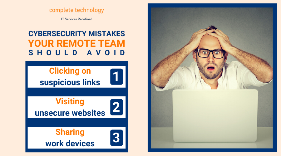 cybersecurity mistakes your remote staff are making