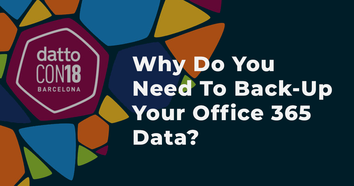 Why do you need to back up your Office 365 data?