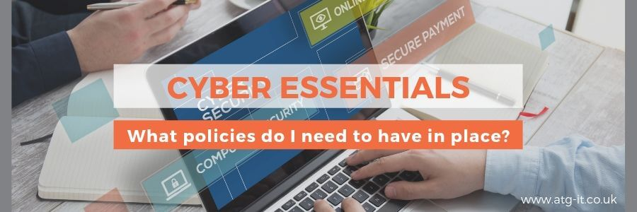 What policies do I need for Cyber Essentials - blog feature image (900 x 300)