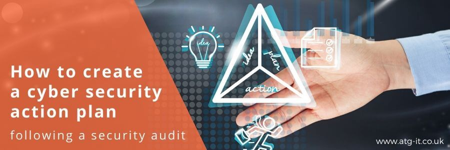 How to create a cyber security action plan following a security audit - blog header image (900x300)