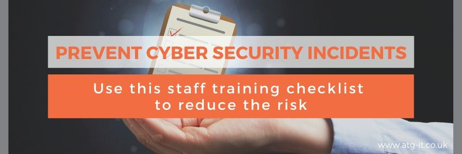 Prevent cyber security incidents use this staff training checklist - blog feature image (900 x 300)