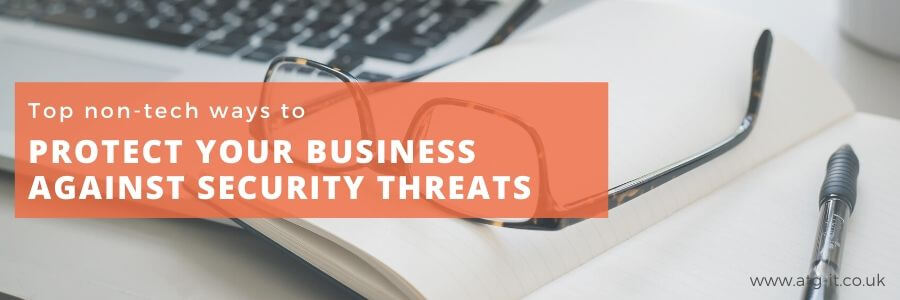 Top non-tech ways to protect your business against security threats - blog feature image_900x300