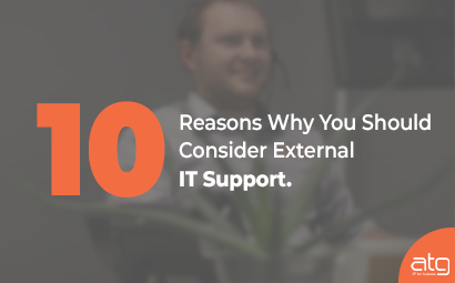 10 Reasons Why You Should Consider External IT Support