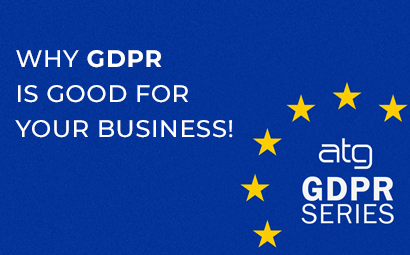 Why GDPR is good for your business!