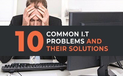 10 common I.T problems and their solutions
