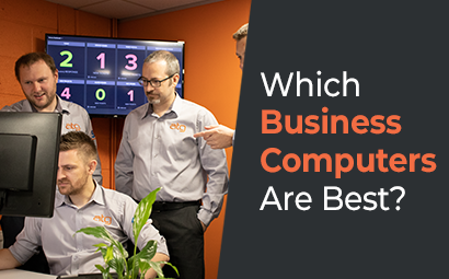 Which Business Computers are Best?