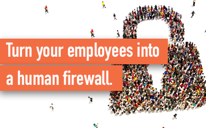 Turn your employees into a human firewall