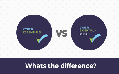 Cyber Essentials vs Cyber Essentials Plus: Whats the difference?