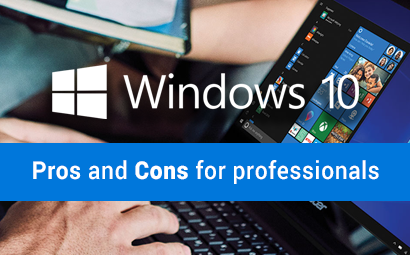 Windows 10 for Business: Pros and Cons for Professionals