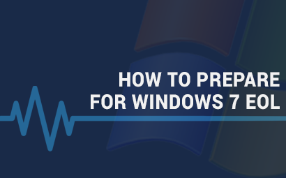 How to prepare for Windows 7 EOL (End-of-life)