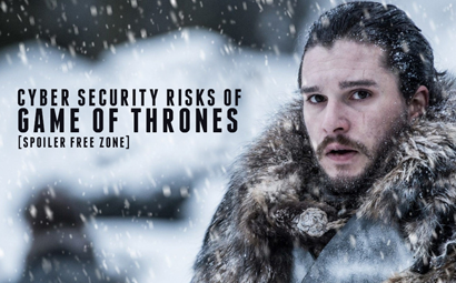 Cyber security risks of Game of Thrones