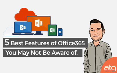 5 Features of Office365 you may not be aware of