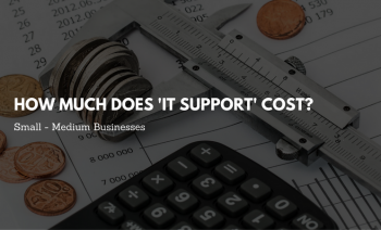 How much does 'IT support' cost for SME's?