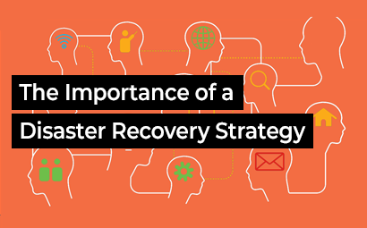 The Importance of a Disaster Recovery Strategy