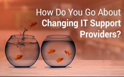 How do You go About Changing IT Providers?