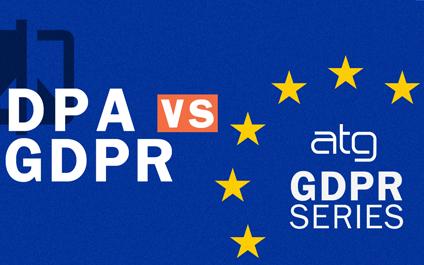 Data Protection Act (DPA) VS General Data Protection Regulation