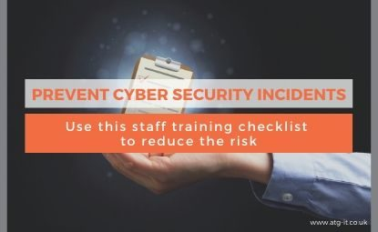 Prevent Cyber Security Incidents: Use this staff training checklist